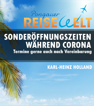 Sonderöffnungzeiten Corona Pongauer Reisewelt by Karl Heinz Holland
